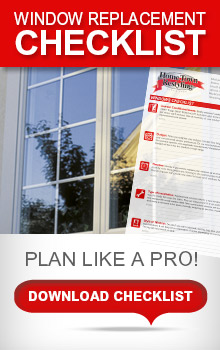 Click for your free Window Replacement Checklist