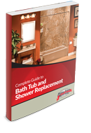 Complete Guide to Bath, Tub and Shower Replacement